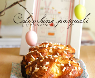 Colombine pasquali all'olio d'oliva | Little easter cakes with olive oil