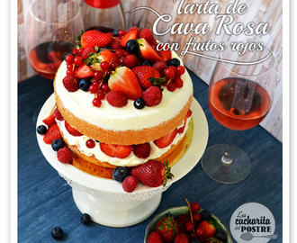 TARTA DE CAVA ROSA CON FRUTOS ROJOS / ROSÉ CHAMPAGNE NUDE CAKE WITH RED BERRIES