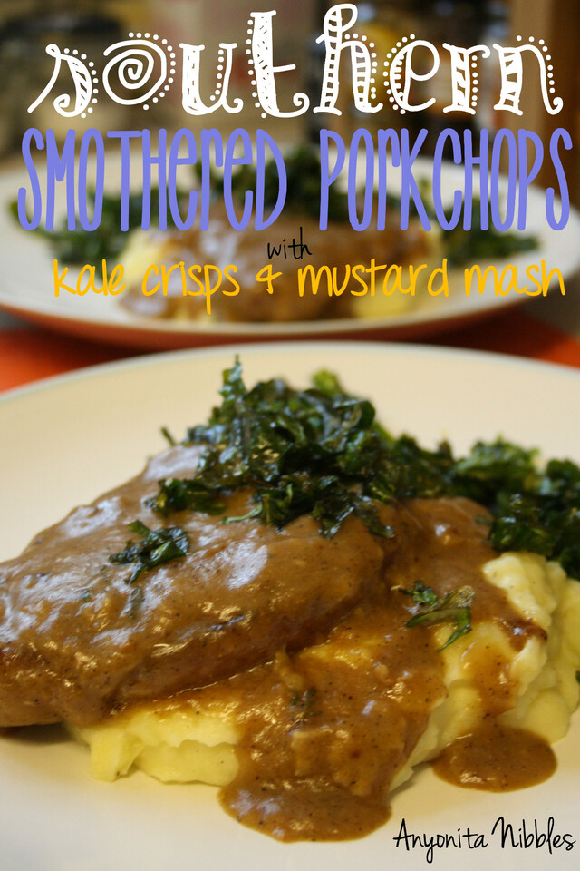 Southern Smothered Pork Chops with Kale Crisps and Mustard Mash