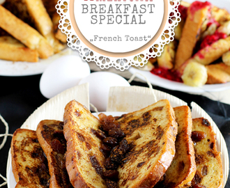 American Breakfast Special Teil 2 – French Toast