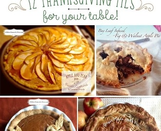 BLOG FAVORITES, 12 THANKSGIVING PIES FOR YOUR TABLE