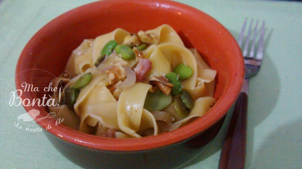 Pappardelle con fave fresche, pancetta e noci (Pasta with bacon, walnuts and broad beans)