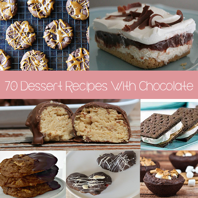 70 Dessert Recipes With CHOCOLATE