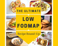 The Ultimate Low-FODMAP Recipe Roundup
