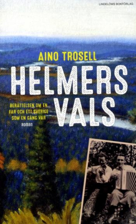 Trosell Aino;Helmers Vals