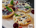 MINI PIES DE FRUTOS ROJOS Y CEREZAS / RED BERRY AND CHERRY SMALL PIES