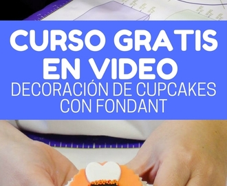 Curso en video: decoración de cupcakes con fondant