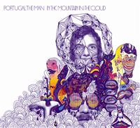 Portugal The Man;In The Mountain In The Cloud