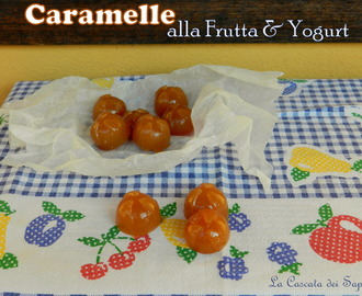 Caramelle homemade alla Frutta & Yogurt