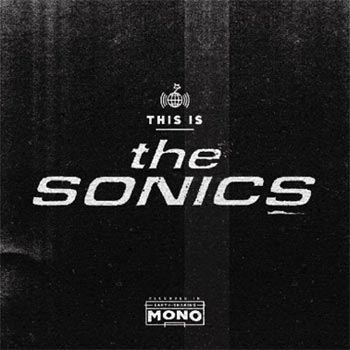 Sonics;This is The Sonics 2015