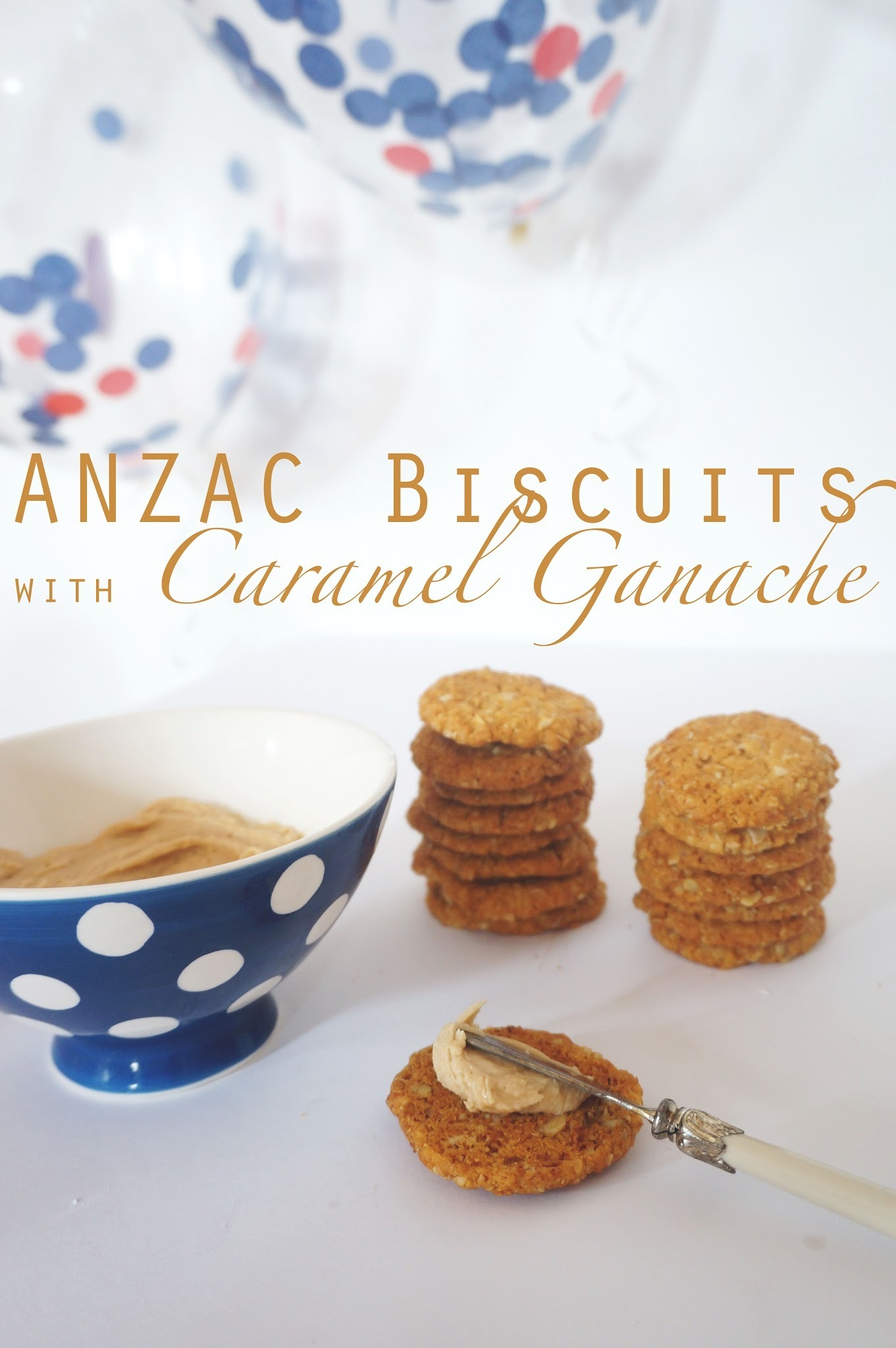 ANZAC Biscuits with Caramel Ganache