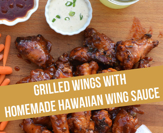#Ad Grilled Chicken Wings with Homemade Hawaiian Wing Sauce