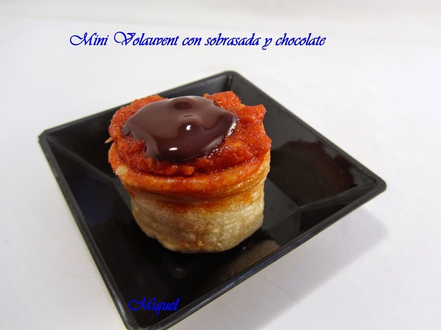 Voulavent  de sobrasada y chocolate