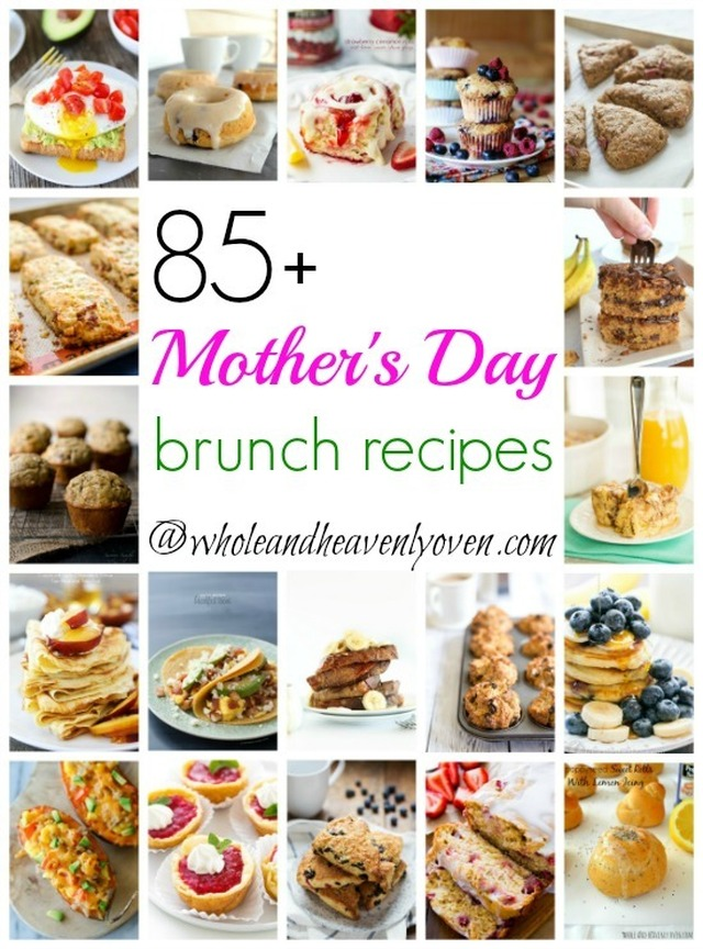 85+ Mother's Day Brunch Recipes