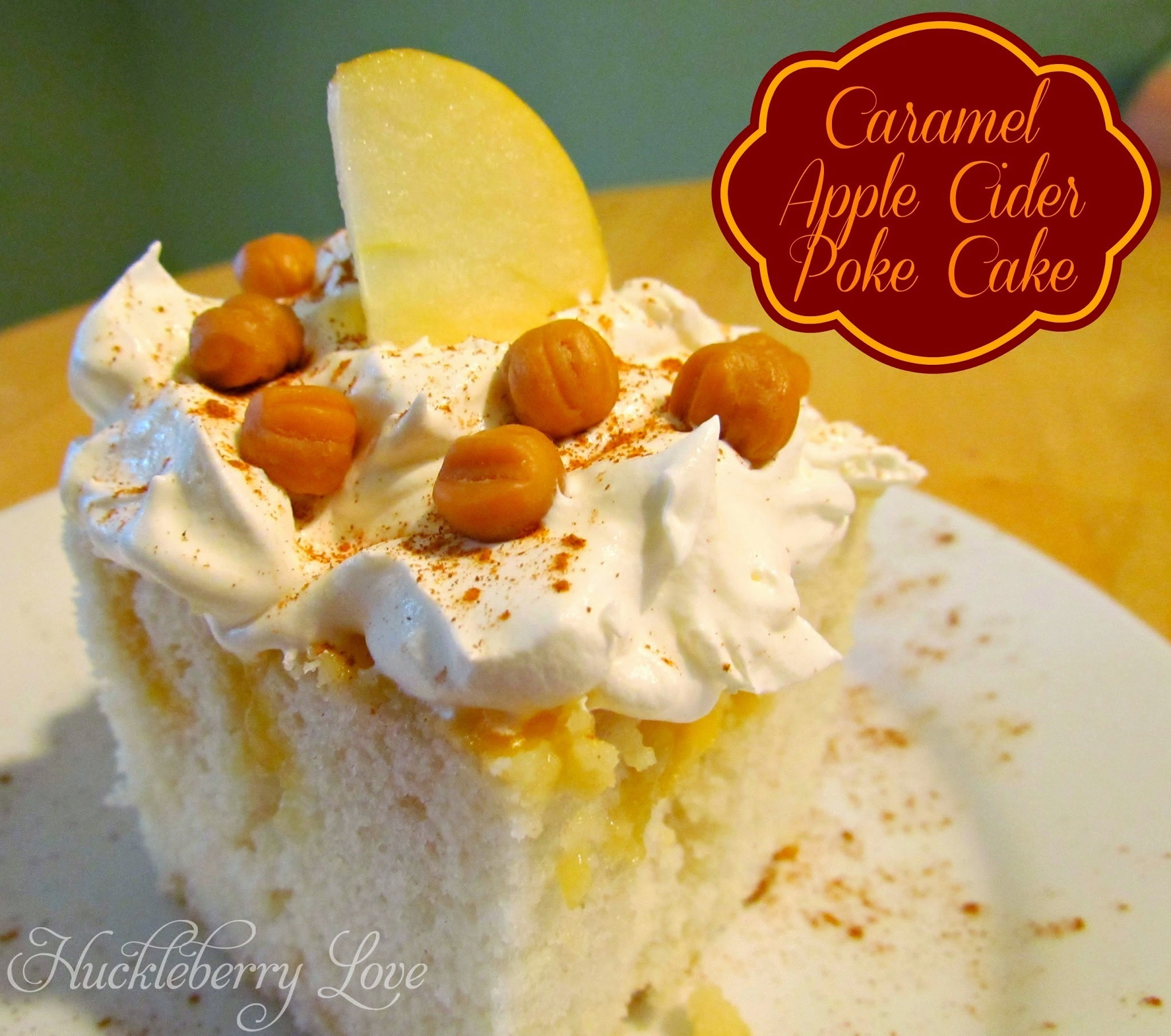 Caramel Apple Cider Poke Cake {Recipe}