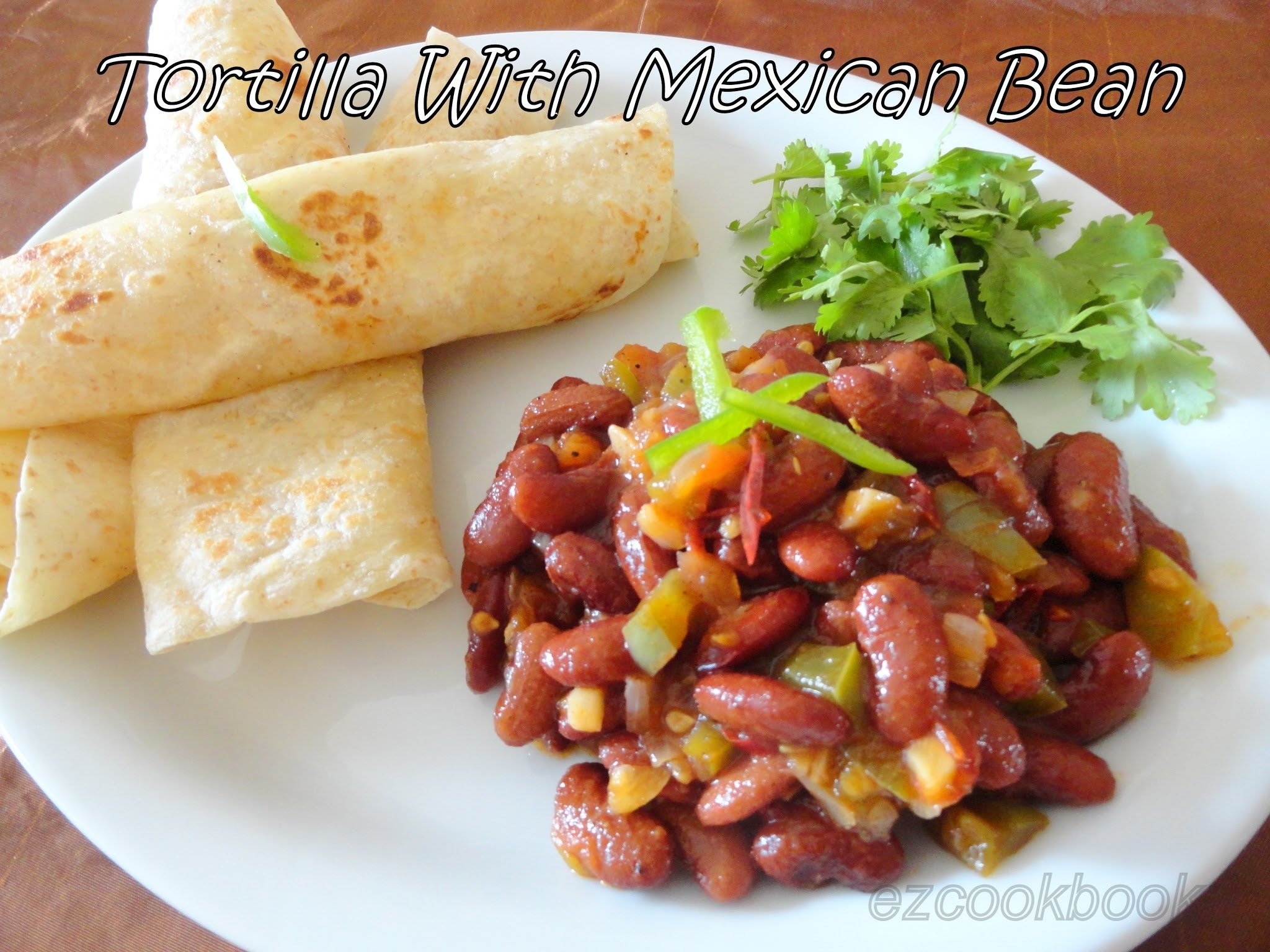 Tortilla With Mexican Bean