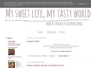 My sweet life, my tasty world
