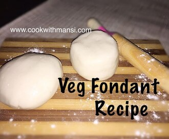 Fondant recipe - How to make fondant - Veg fondant/sugar paste recipe in hindi - Fondant for cake