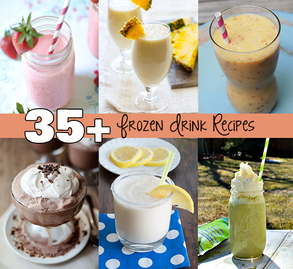 It's Summer Time! 35+ Frozen Drink Recipes