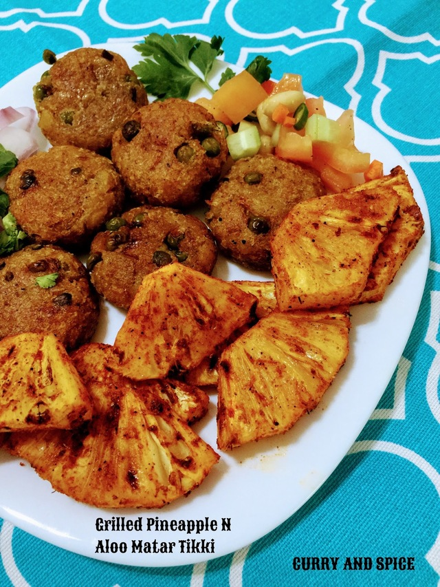 GRILLED PINEAPPLE AND ALOO MATAR TIKKI