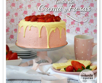 TARTA DE CREMA Y FRESAS / STRAWBERRY AND PASTRY CREAM LAYER CAKE