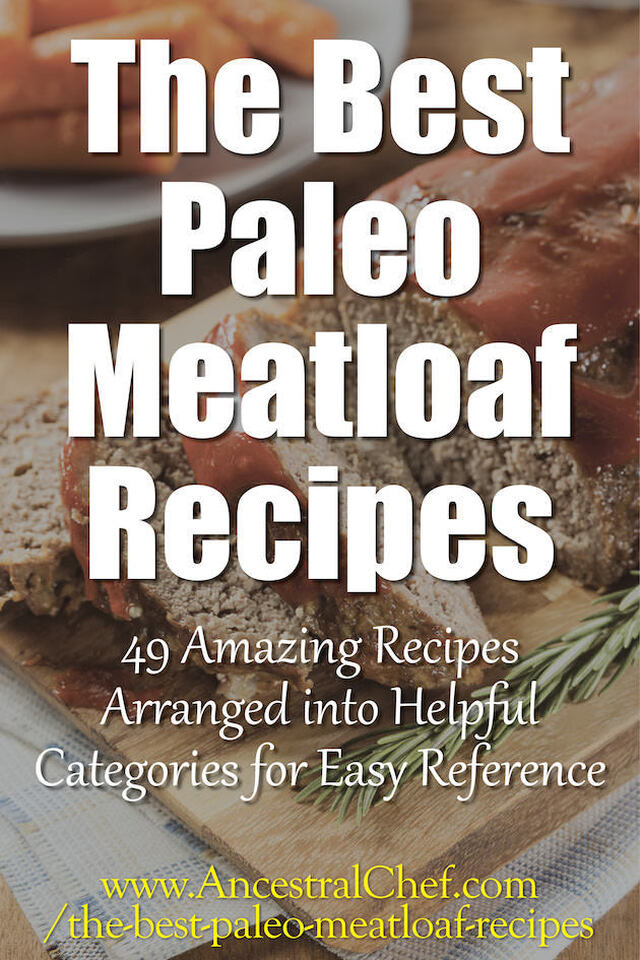 The Best Paleo Meatloaf Recipes