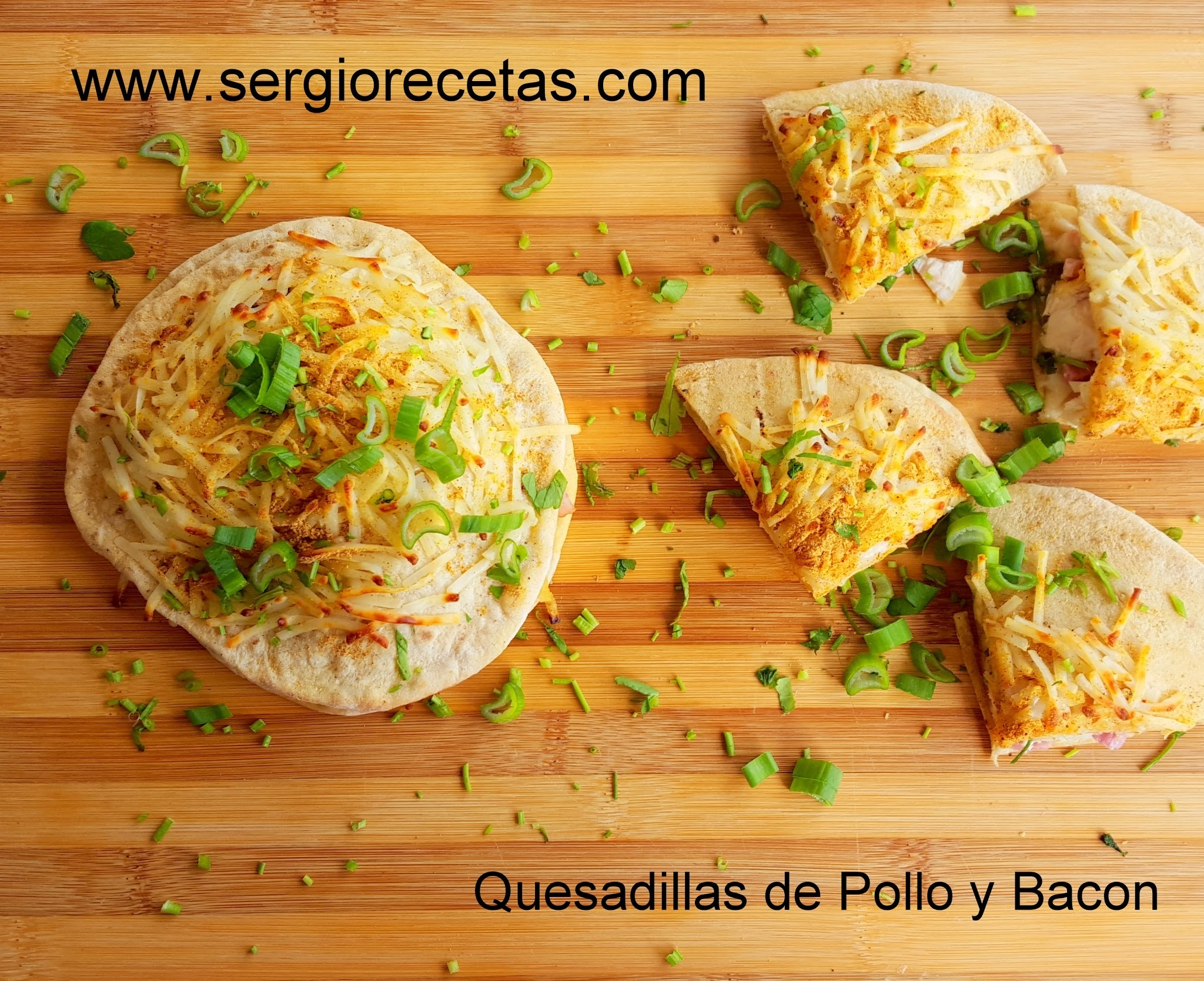 Sergio Benito: Quesadillas de Pollo y Bacon Express.