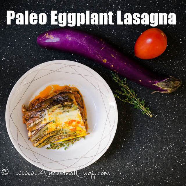 Paleo Lasagna Recipe with Eggplants (Dairy-Free)