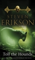 Erikson Steven;Toll The Hounds