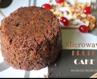 Microwave Plum Cake / Microwave Fruit Cake / 5 Mins Plum Cake / 5 Mins Fruit Cake / How to Make Fruit Cake in Microwave