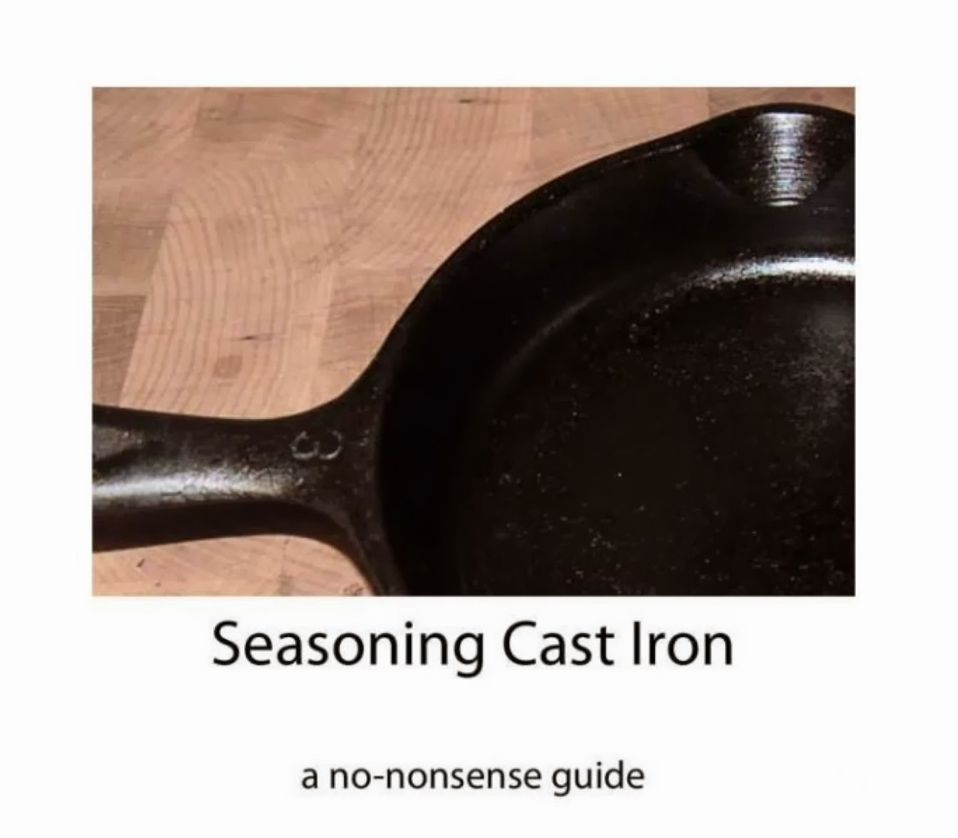Seasoning Cast Iron -- An eBook Review