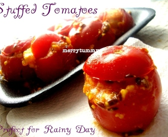 Stuffed Tomatoes, Perfect For Rainy Days