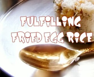 FULFILLING FRIED EGG RICE