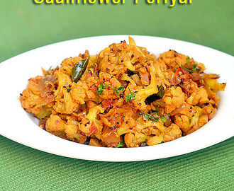 Cauliflower Poriyal Recipe | South Indian Style Gobi Poriyal For Rice