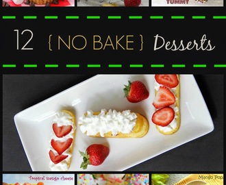 12  Yummy {No Bake} Desserts