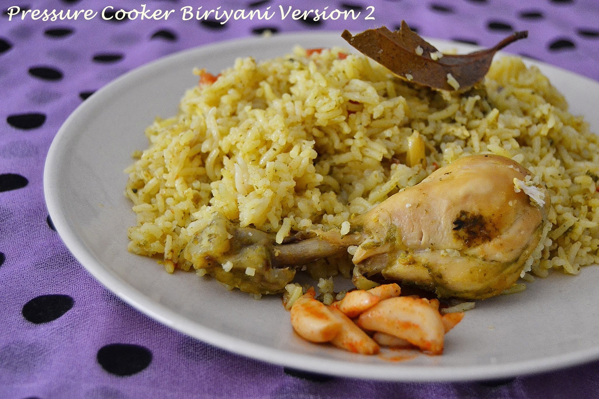Pressure Cooker Chicken Biriyani ~ Version #2