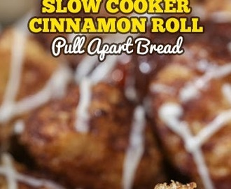 Slow Cooker Cinnamon Roll Pull Apart Bread