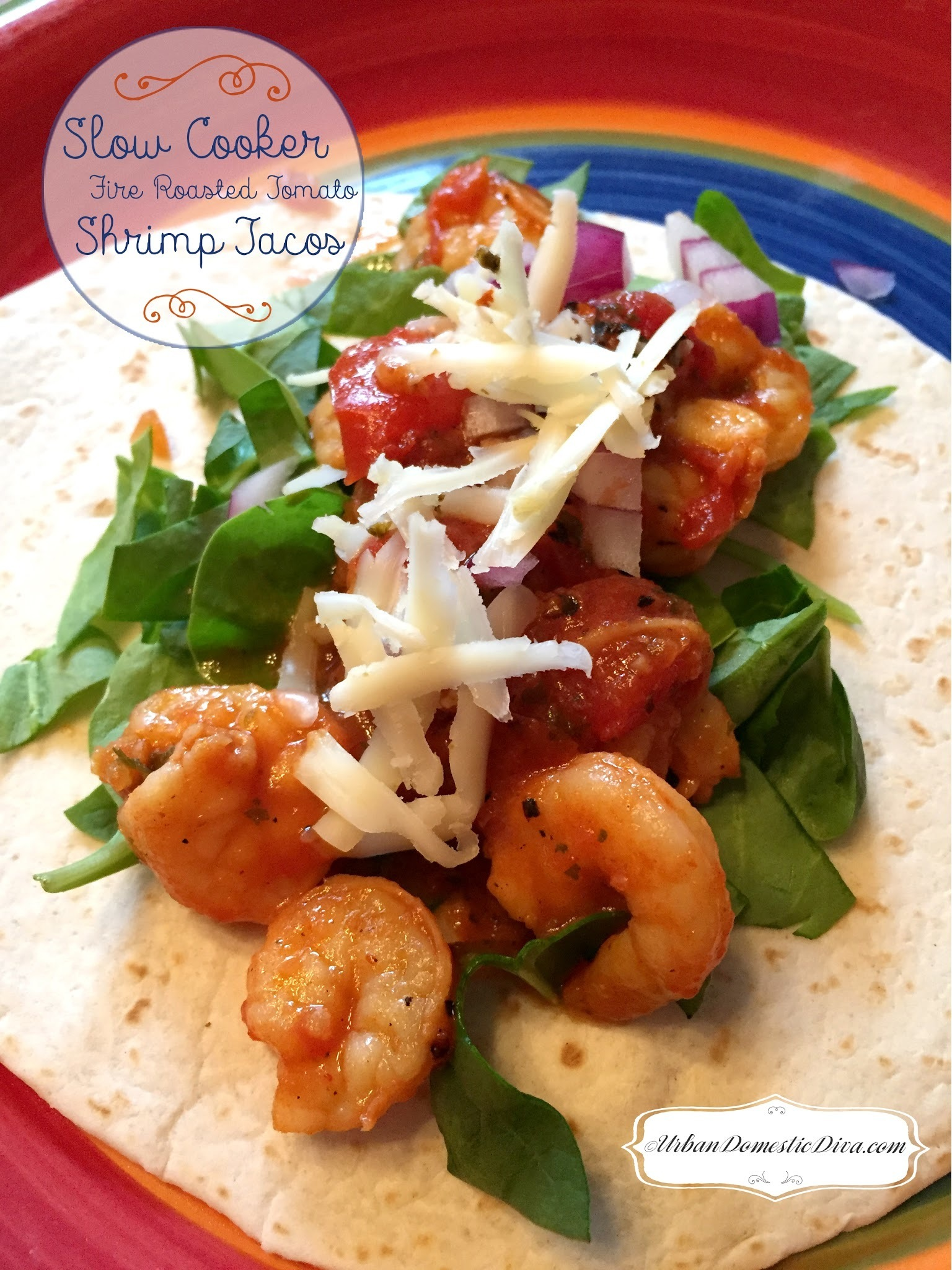 RECIPE: Slow Cooker Fire Roasted Tomato & Shrimp Tacos