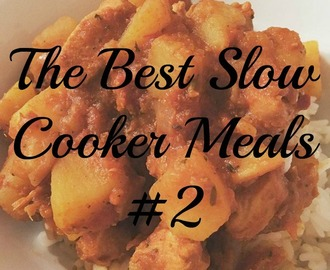 The Best Slow Cooker Meals #2