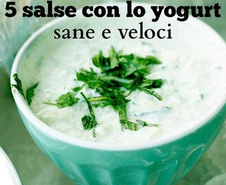 5 salse con lo yogurt, sane e veloci