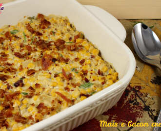 Mais e bacon cremosi – Corn and bacon casserole