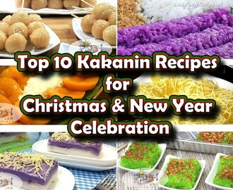 Top 10 Kakanin Recipes for Christmas and New Year Celebration