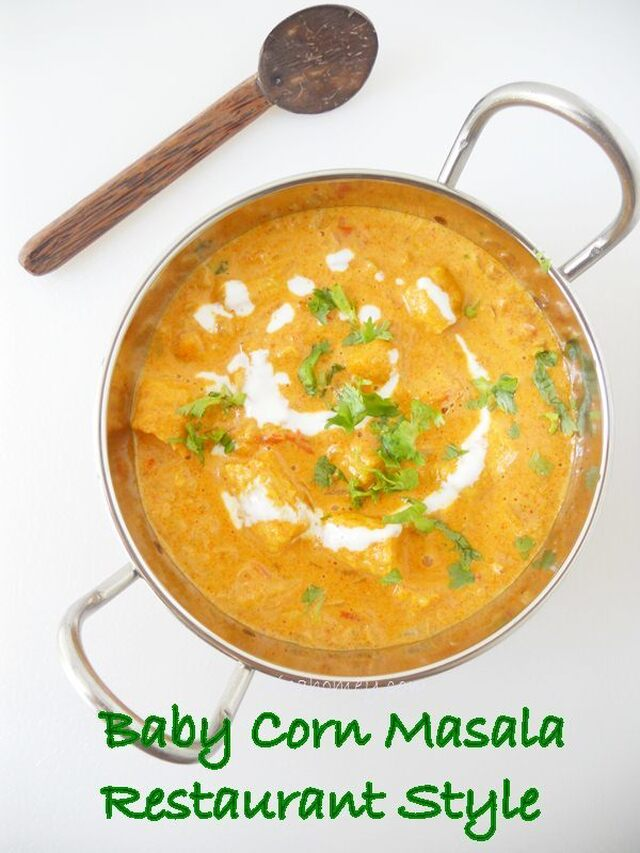 Baby Corn Masala Curry, Restaurant Style