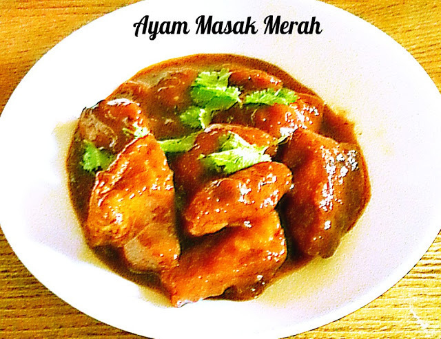 AYAM MASAK MERAH / CHICKEN IN SPICY RED SAUCE