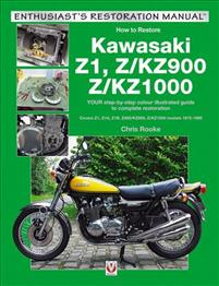 Kawasaki Z1, Z/Kz900 & Z/Kz1000 Enthusiast's Restoration Manual