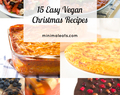 15 Easy Vegan Christmas Recipes