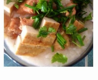 Tofu and Fish Congee