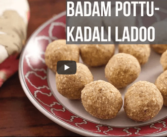 Badam Pottukadalai Ladoo Recipe Video