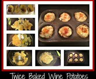 Recipe:  Twice Baked Wine Potatoes