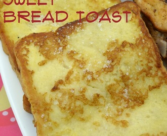 Bread Toast - Sweet and Spicy Recipe | Breakfast Recipes